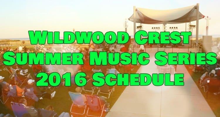 Wildwood Crest Summer Music Series 2016 Schedule