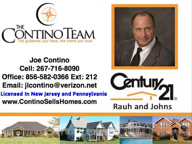 Joe Contino, the Best real estate agent in South Jersey and Pennsylvania. The Contino Team at Century 21 Rauh and Johns. www.continoSellsHomes.com