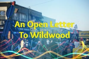 Open Letter To Wildwood