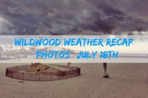 Wildwood Weather Recap