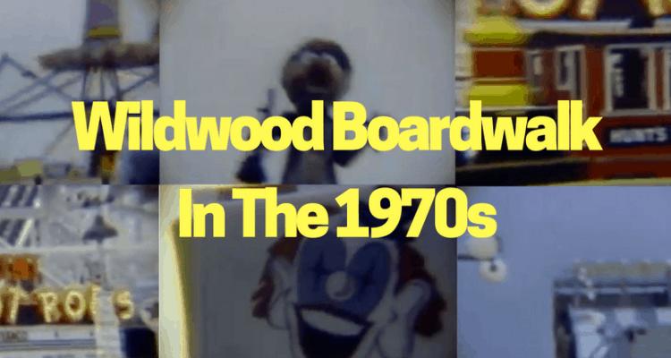 Wildwood Boardwalk In The 1970s