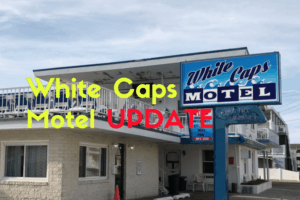 White Caps Motel UPDATE