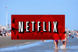 Morey's Piers Mentioned On Netflix Show