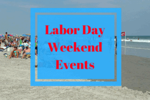Labor Day Weekend Events 2018