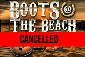 2018 Boots at the Beach Festival CANCELLED