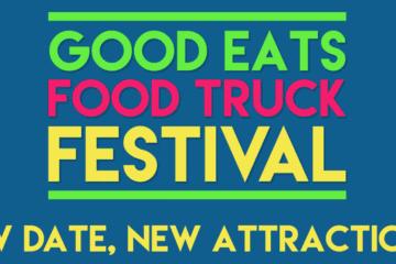 Good Eats Food Truck Festival - Rescheduled