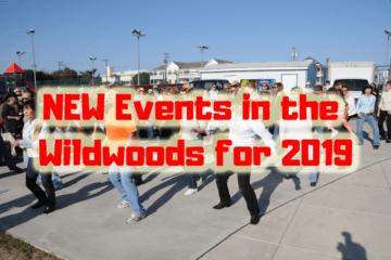 NEW Events in the Wildwoods for 2019