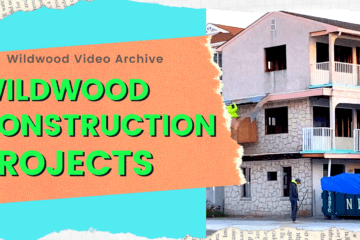 Wildwood Construction Projects
