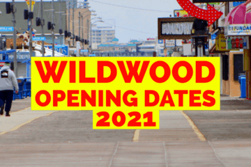 Wildwood 2021 Opening Dates