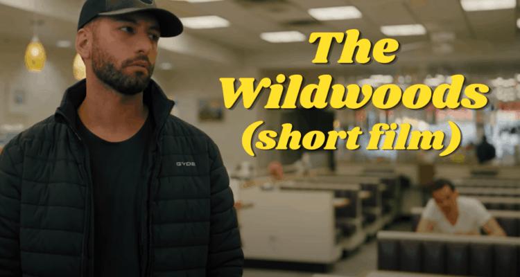 """""""The Wildwoods"""" Short Film"""