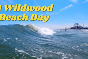 A Wildwood Beach Day 2021