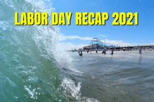 Wildwood Labor Day Recap 2021