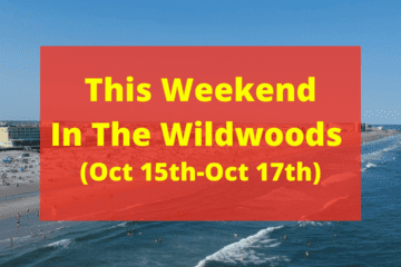 This Weekend in the Wildwoods Oct 15th - 17th